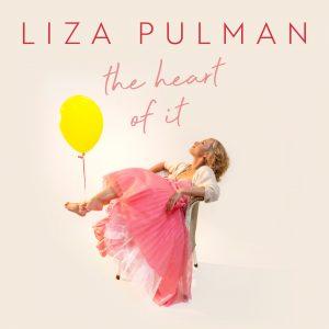 The Heart of it Liza Pulman CD